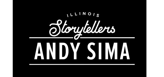 Illinois Storytellers: Andy Sima
