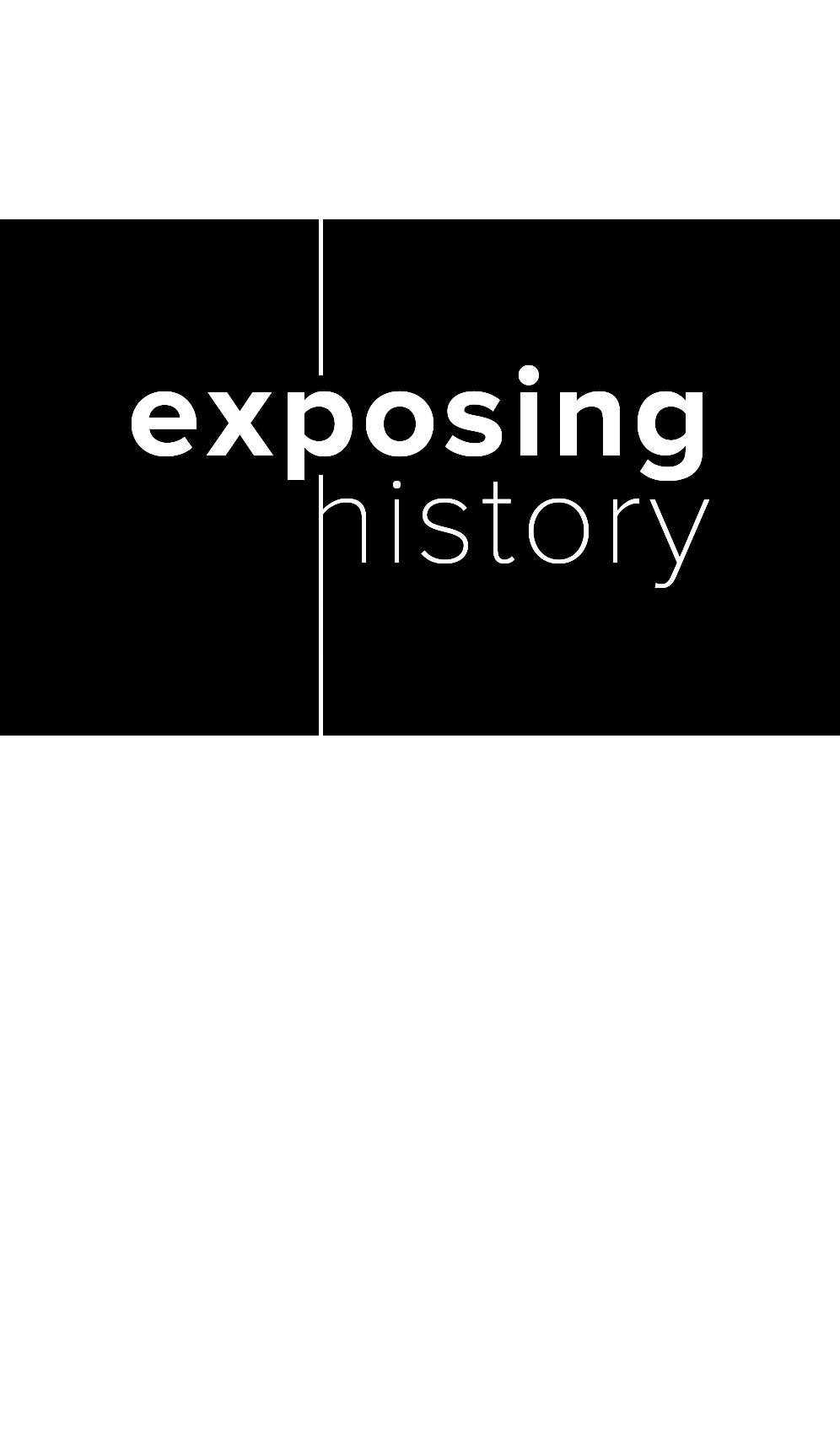 Exposing History