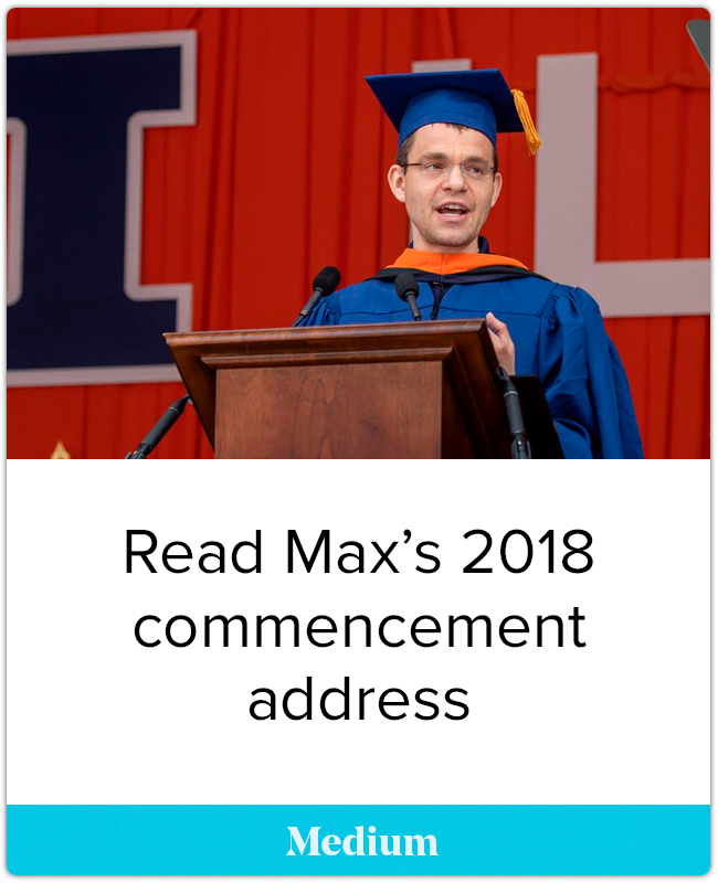 Read Max's 2018 commencement address